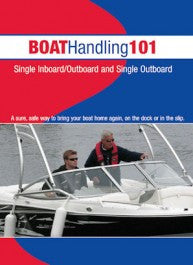 Boat Handling 101: Single I/O and Single Outboard