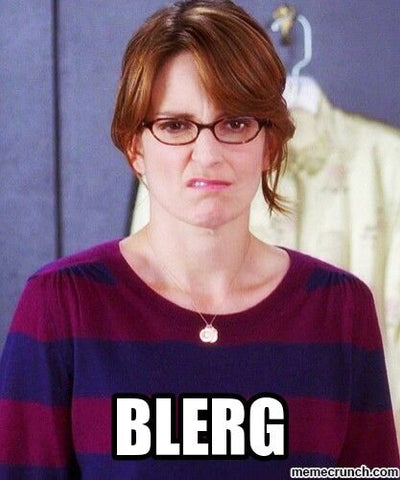 image of liz lemon saying blerg