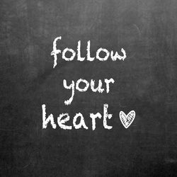 PR-107  follow your heart