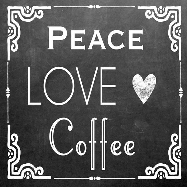 PR-109  Peace Love Coffee