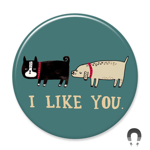 I Like Your Dog Magnet by Gemma Correll