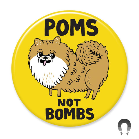 Poms Not Bombs Big Magnet