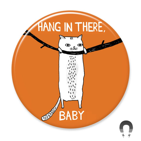 Hang In There Baby Cat Big Magnet