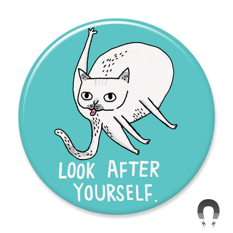 Look After Yourself Cat Big Magnet