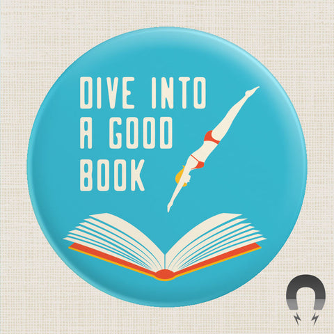 Dive into a Good Book Big Magnet by Crossroads Creative