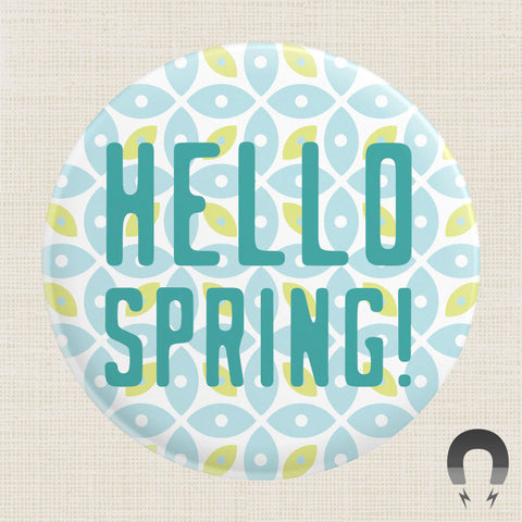 Hello Spring Big Magnet by Crossroads Creative.
