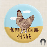 Home on the Range Big Magnet