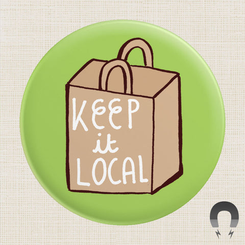 Keep It Local Big Magnet by Kate Sutton