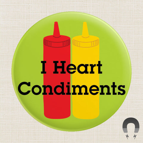 I Heart Condiments Big Magnet by Seltzer Goods.