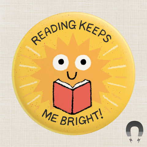 Reading Keeps Me Bright Big Magnet by Badge Bomb