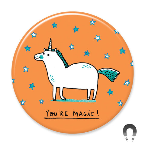 You're Magic Big Magnet by Gemma Correll.