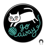 Go Away Yarn Cat Big Magnet by Gemma Correll.