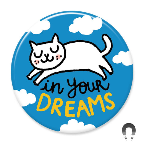 In Your Dreams Cat Big Magnet by Gemma Correll