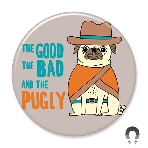 Good Bad Pugly Big Magnet by Gemma Correll