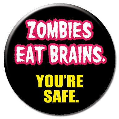 "Zombies Eat Brains 1.25"" Button by Ephemera"