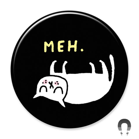 Meh Big Magnet by Gemma Correll