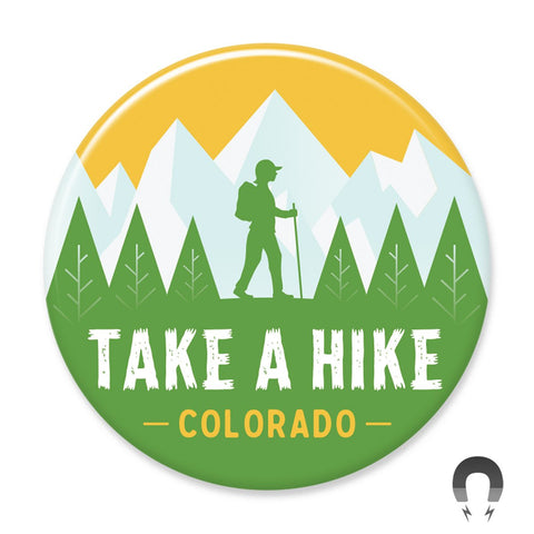 Take A Hike Colorado Big Magnet
