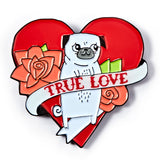 True Love Pug Enamel Pin