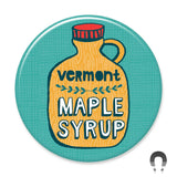 Vermont Maple Syrup Big Magnet by Allison Cole.