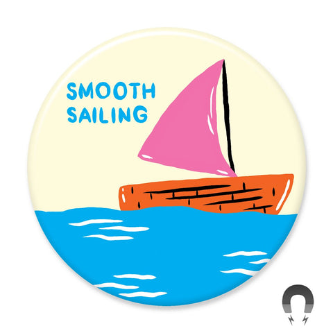Smooth Sailing Big Magnet