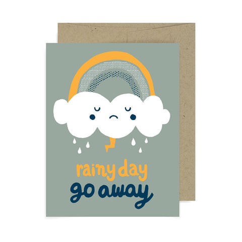 Rainy Day Go Away A2 Card