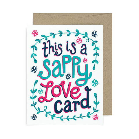 This Is A Sappy Love Card A2 Card