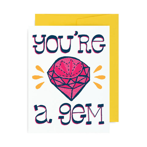 You're A Gem A2 Card