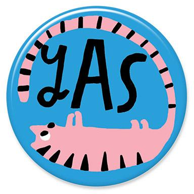 Yas Cat Button by Lisa Congdon