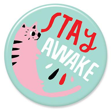 Stay Awake Cat Button by Lisa Congdon