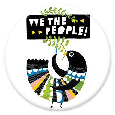 We the People Button by Lisa Congdon