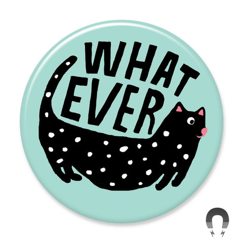 Whatever Cat Big Magnet