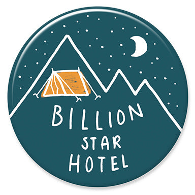 "Billion Star Hotel 1.25"" Button"