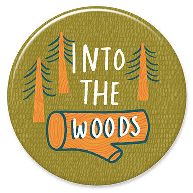 "Into the Woods 1.25"" Button"