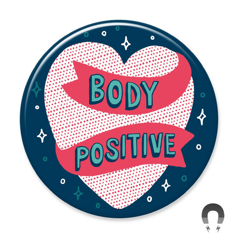 Body Positive Magnet