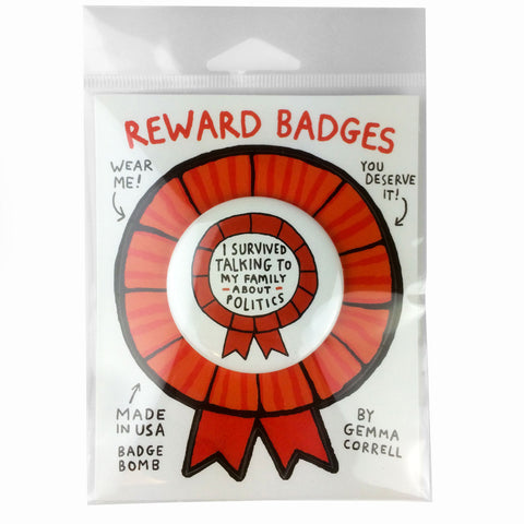 I Survived Talking To My Family About Politics Reward Badge