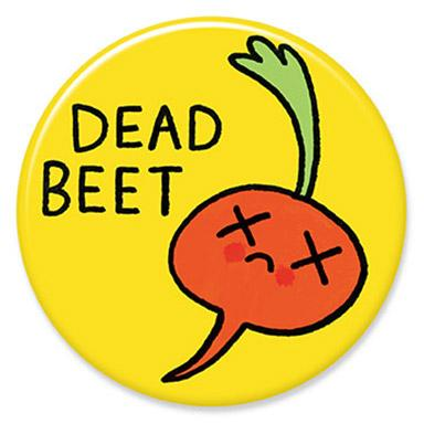 Dead Beet Button by Gemma Correll