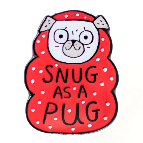 Snug as a Pug Enamel Pin