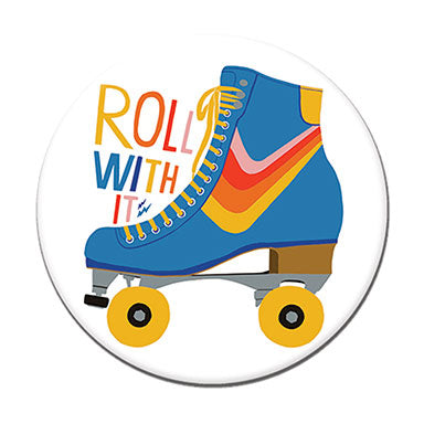 "Roll With It 1.25"" Button"
