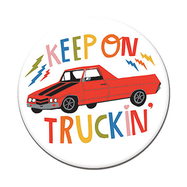 "Keep On Truckin' 1.25"" Button"
