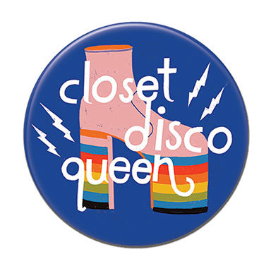 "Closet Disco Queen 1.25"" Button"