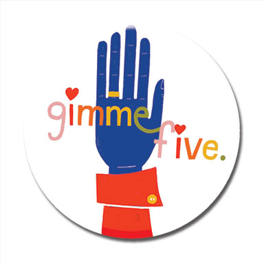 "Gimmie Five 1.25"" Button"