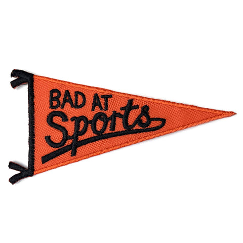 Bad at Sports Pennant Patch