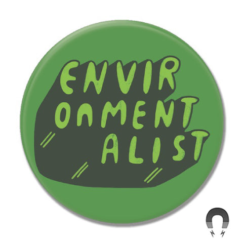 Environmentalist Big Magnet