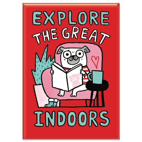 Explore the Great Indoors Rectangle Magnet