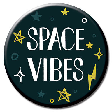 "Space Vibes 1.25"" Button"