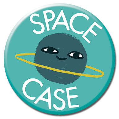 "Space Case 1.25"" Button"