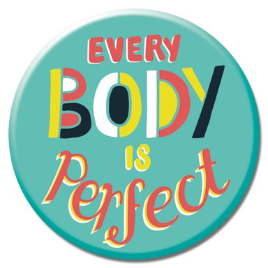 Every Body is Perfect