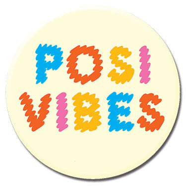 "Posi Vibes 1.25"" Button by Alex DeSpain"