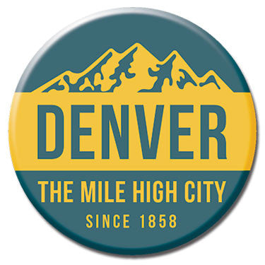 "Denver The Mile High City 1.25"" Button by Badge Bomb"