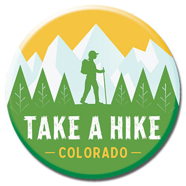 "Take a Hike Colorado 1.25"" Button by Badge Bomb"